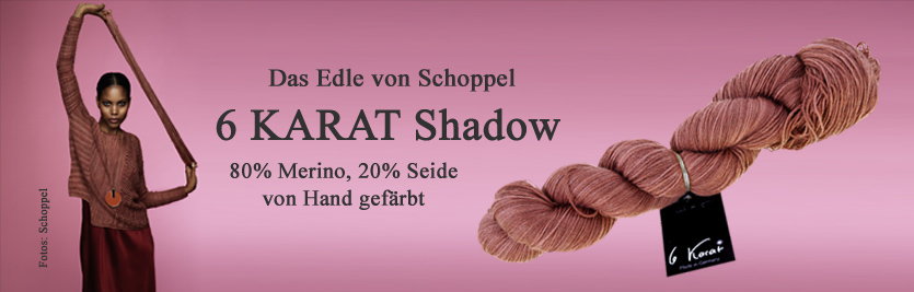 Schoppel 6KARAT Shadow Rosarium