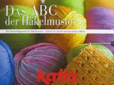 katia - DAS ABC der Häkelmuster
